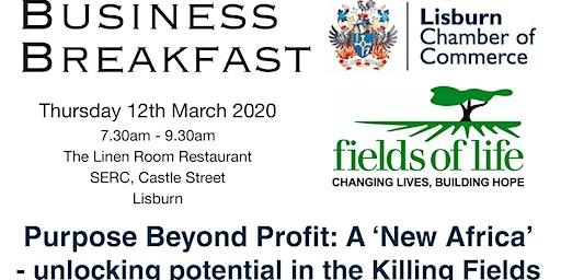 Business Breakfast - Fields of Life - Purpose Beyond Profit: 'A New Africa'