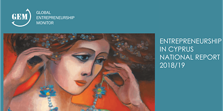 ENTREPRENEURSHIP  IN CYPRUS  NATIONAL REPORT  2018/19 tickets