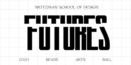WEITZMAN BEAUX ARTS BALL 2020: FUTURES