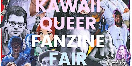 Kawaii Queer Zine Fair tickets