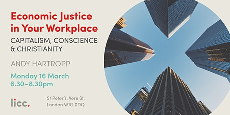 Economic Justice in Your Workplace: Capitalism, Conscience & Christianity tickets
