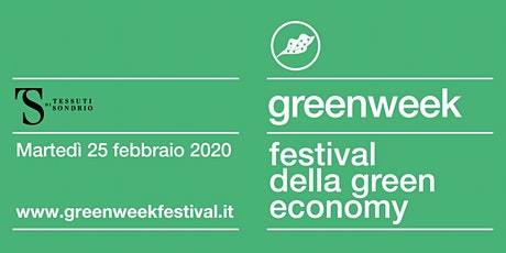 Green Week @ Tessuti di Sondrio biglietti
