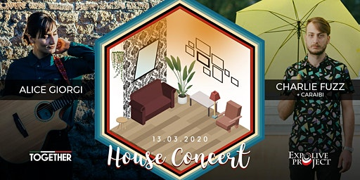House Concert. Alice Giorgi + Charlie Fuzz