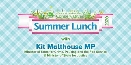 The South Downs Summer Lunch 2020 with Kit Malthouse MP tickets