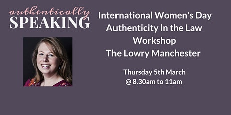 Authenticity in the Law - 5 March @ 9am - International Women's Day tickets