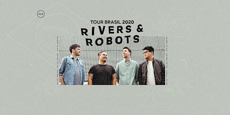 Tour Rivers and Robots 2020 - Rio de Janeiro (RJ) ingressos