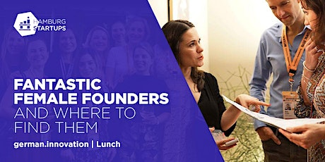 Fantastic Female Founders and Where to Find Them | Lunch tickets