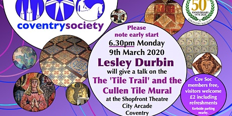CovSoc March Meeting - Lesley Durbin - Restoration of the Coventry Mural tickets