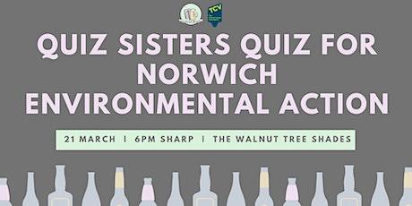 Quiz Sisters Quiz for Norwich Environmental Action tickets
