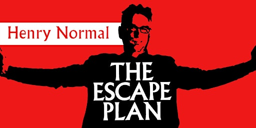 Henry Normal - The Escape Plan