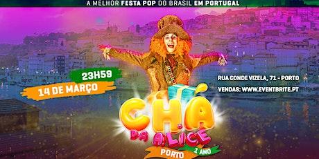 Chá da Alice - Porto bilhetes