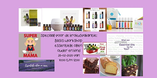 krokusvakantie: ouder en kind essentiele olie basis workshop