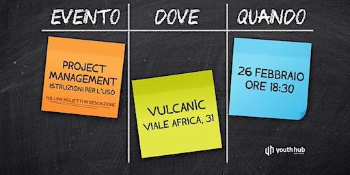 Project Management: Istruzioni per l'uso