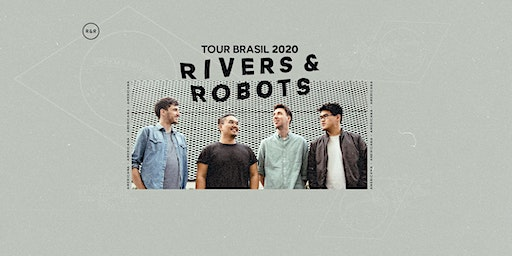 Tour Rivers and Robots 2020 - Americana (SP)