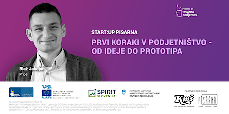 Start:up Pisarna: Prvi koraki v podjetništvo - od ideje do prototipa  tickets