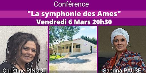 """Conférence """"La symphonie des Âmes"""""""