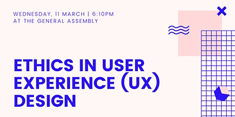 Ethics in User Experience (UX) Design tickets