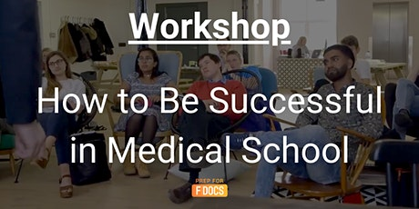 How to Be Successful in Medical School tickets