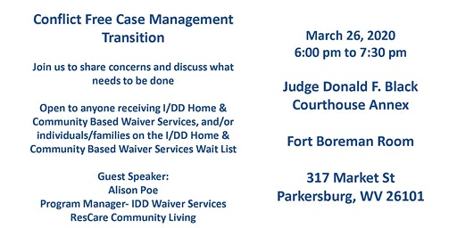 Town Forum- Conflict Free Case Management Transition- I/DD Waiver Services
