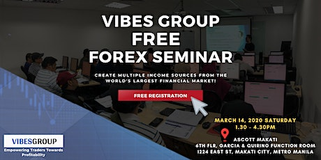 Vibes Group FREE Forex Trading Event MANILA: Create MULTIPLE Income Sources tickets