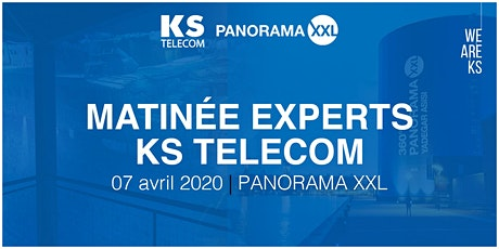 Matinée Experts KS TELECOM |PANORAMA XXL billets