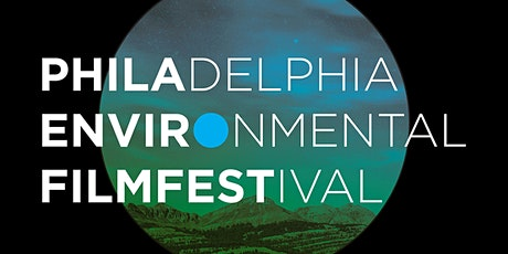 2020 Philadelphia Environmental Film Festival tickets
