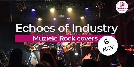 Boelaars presenteert: Echoes of Industry tickets