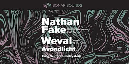 Nathan Fake + Weval + Avondlicht + Ping Wing Soundsystem - 'Sonar Sounds'