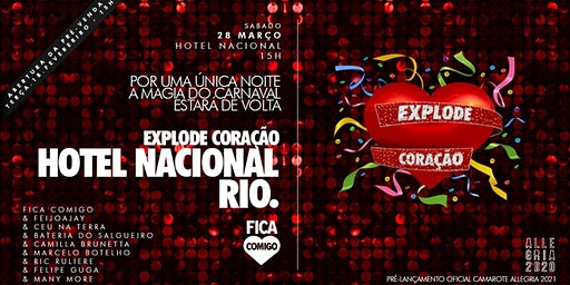 Explode Coração 2020 : Rio : Hotel Nacional