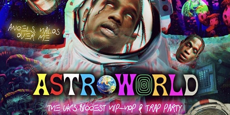ASTROWORLD - The UK's Biggest Hip-Hop Party tickets