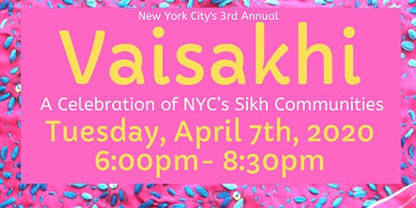 POSTPONED -3rd Annual Vaisakhi: A Celebration of NYC's Sikh Communities tickets