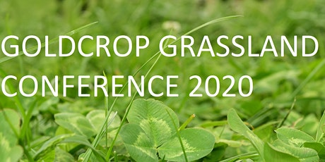 Goldcrop Grassland Conference 2020: Clover for a Changing World tickets