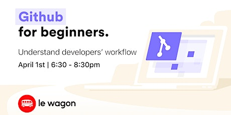 How To Collaborate With Your Tech Team On GitHub with Le Wagon tickets