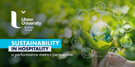 Sustainability in Hospitality: A Performance Metrics Perspective tickets