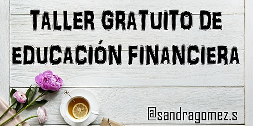 Taller Gratuito de Educación Financiera. (MAD-22-02-20)