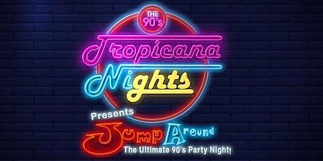 Tropicana Nights - 90s Party Night Knebworth 15 May 2020 tickets