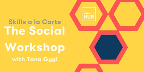 The Social Workshop tickets