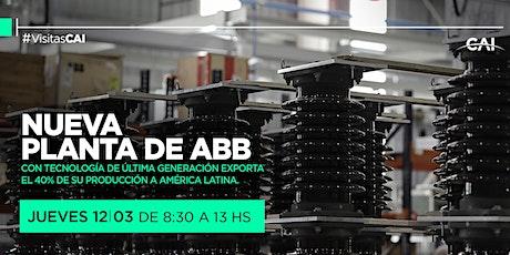 Visita a la nueva planta de ABB en Esteban Echeverría entradas