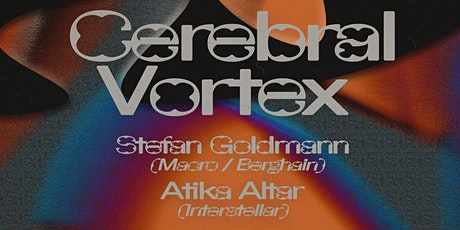 Cerebral Vortex with Stefan Goldmann tickets