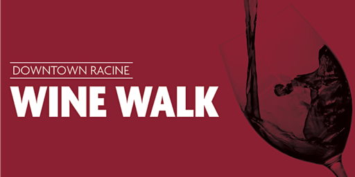 Downtown Racine Spring Wine Walk
