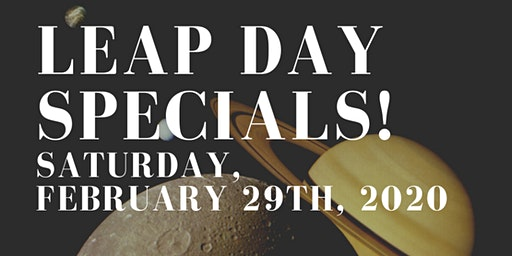 Leap Year Happy Hour Specials!