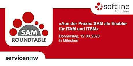Softline SAM Roundtable »Aus der Praxis: SAM als Enabler für ITAM und ITSM« Tickets