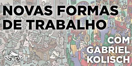 NOVAS FORMAS DE TRABALHO ingressos