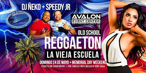 Old School Reggaeton - Memorial Weekend Sunday!