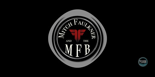 Mitch Faulkner & The MFB