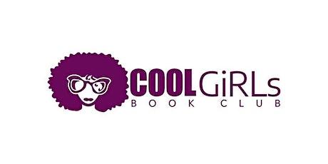 COOL GIRLS BOOK CLUB MEET UP  tickets