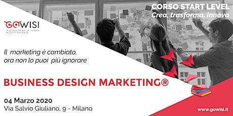 Business Design Marketing® Start Level - Corso di Business Design Marketing® biglietti
