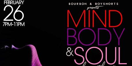 Mind Body & Soul tickets