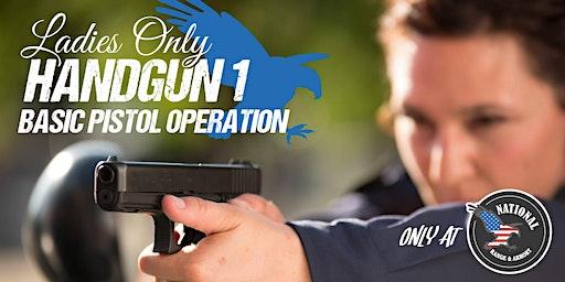 April Ladies Only Handgun 1 - Basic Pistol Operation