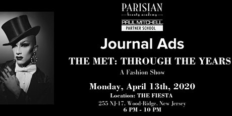 Parisian Beauty Academy Annual Met Gala Fashion Show - Journal Ads tickets